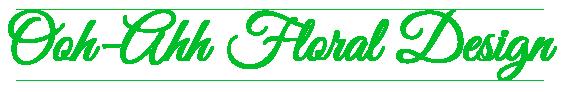 Ooh-Ahh Floral Design